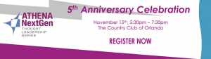 ATHENA NextGen Fifth Anniversary Celebration @ Country Club of Orlando