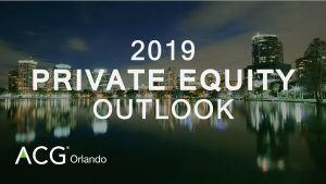 2019 Private Equity Outlook @ Citrus Club