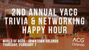 2nd Annual YACG Orlando Trivia & Networking Happy Hour @ World of Beer