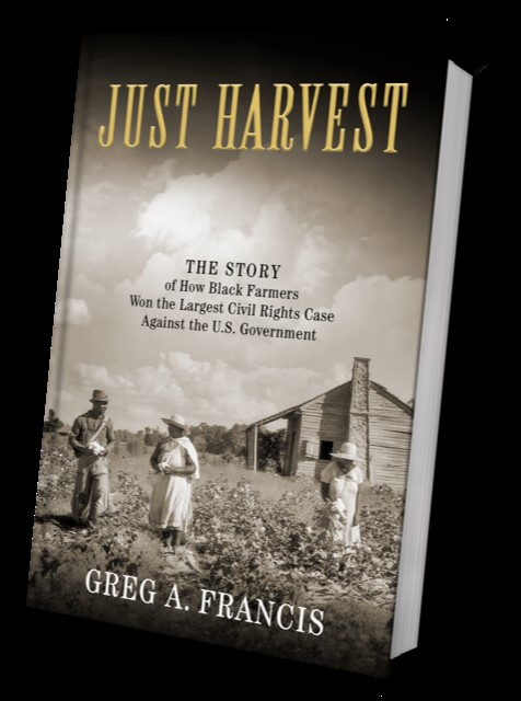 """a book title """"Just Harvest"""" by Greg Francis. The cover is black and white and depicts black farmers planting crops."""