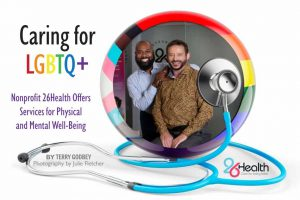 Picture of Dr. David and Robert Baker Hargrove, ower of 26Health which specializes in LGBTQ healthcare